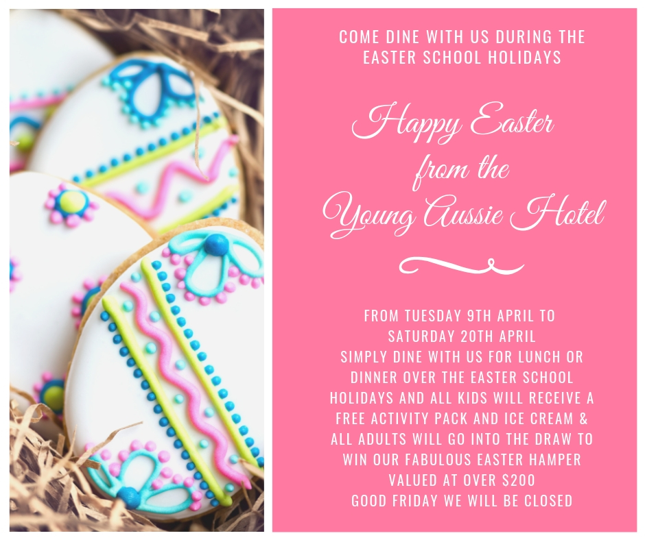 Young Australian Hotel Easter School Holiday Dining Promotion