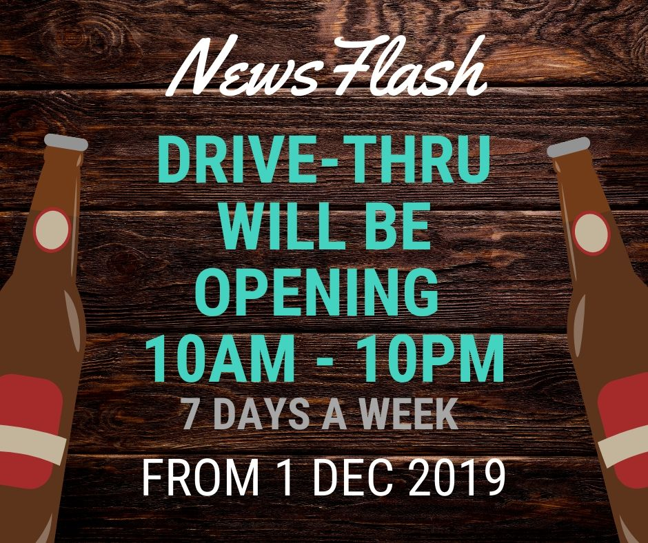 Drive-Thru will be opening 10am-10pm from 1 Dec, 7 days a week