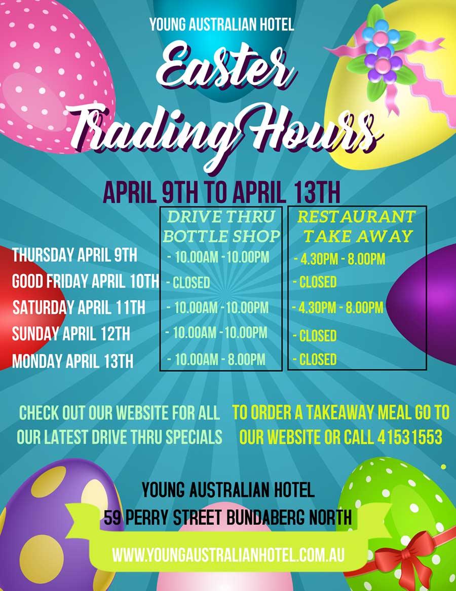 Easter Trading Hours, Young Australian Hotel Bundaberg