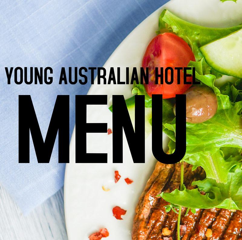 Young Australian Hotel Bundaberg Restaurant Menu